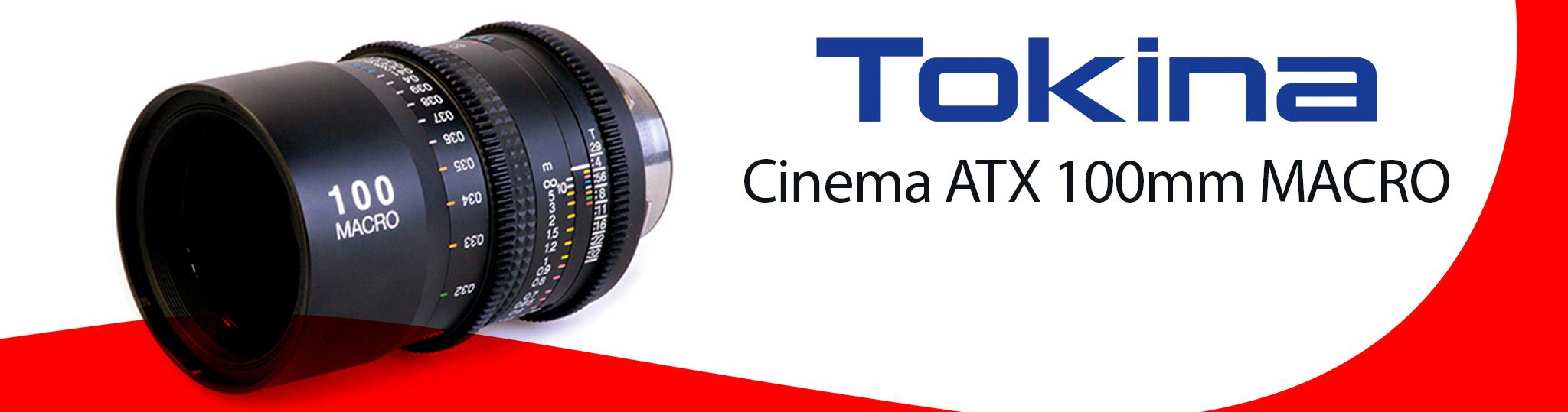 Óptica de cine Tokina Cinema ATX 100 Macro